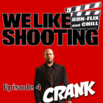 WLS Gunflix and Chill 004 – Crank