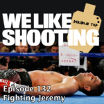 WLS Double Tap 132 – Fighting Jeremy