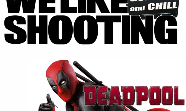 WLS Gunflix & Chill 005 – Deadpool – Crank