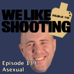 WLS Double Tap 139 – Asexual