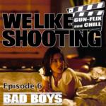 WLS Gunflix & Chill 006 – badboys