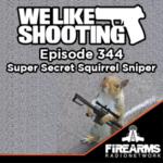 WLS 344 – Super Secret Squirrel Sniper