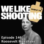 WLS Double Tap 146 – Roosevelt Milkshake