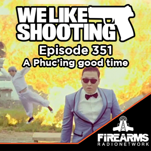 WLS 351 – A Phucing good time