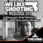 WLS 353 – Reno got renal failure in Reno watching Remo Williams