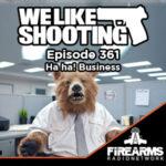 WLS 361 – Ha ha! Business