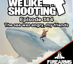 WLS 364 – The sea was angry, my friends