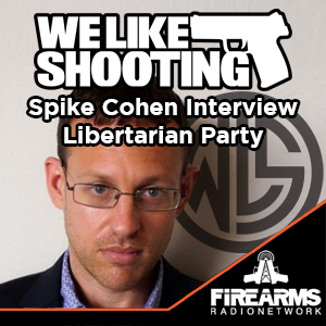 WLS SPECIAL Spike Cohen Interview Libertarian Party