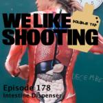 WLS Double Tap 178 – Intestine Dispenser