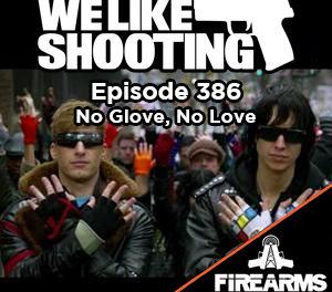 WLS 386 – No Glove, No Love