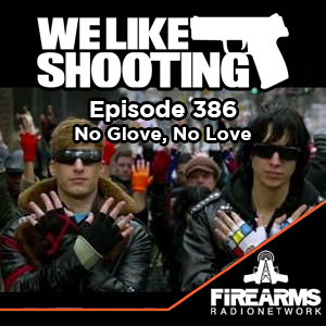 WLS 386 – No Glove, No Love