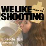 WLS Double Tap 184 – Shawmen