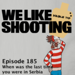 WLS Double Tap 185 – When was the last time you were in Serbia