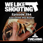 WLS 394 – Just Drink the Butter