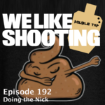 WLS Double Tap 192 – Doing the Nick