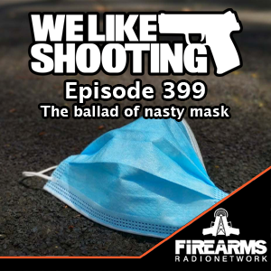 WLS 399 – The ballad of nasty mask
