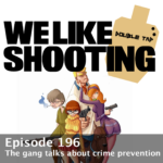 WLS Double Tap 196 – The gang talks about crime prevention