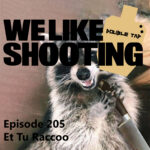 WLS Double Tap 205 – Et Tu Raccoo
