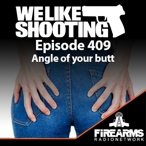 WLS 409 – Angle of your butt
