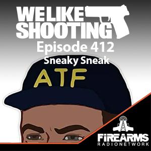 WLS 412 – Sneaky Sneak