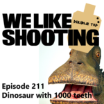 WLS Double Tap 211 – Dinosaur with 1000 teeth