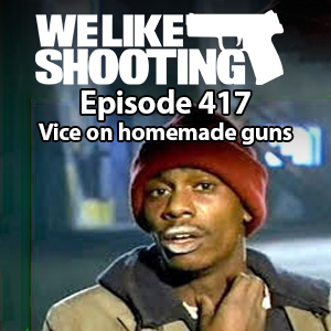 WLS 417 – Vice on homemade guns