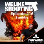 WLS 416 – Bombfire