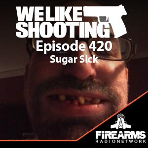 WLS 420 – Sugar Sick